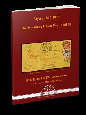 Bayern 1849-1875 Die Sammlung Hilmar Kraus (Teil II)