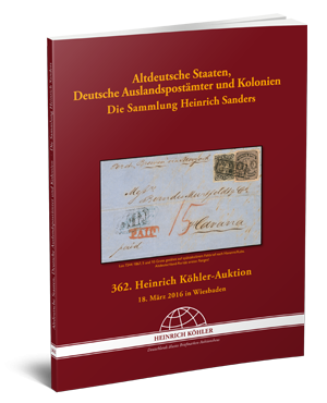 Old German States, German foreign post offices and colonies - The Heinrich Sanders Collection